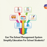 Can the school management system simplify education for school students