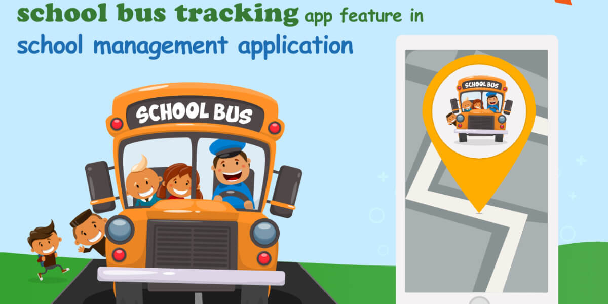Importance_of_school_bus_tracking_app_feature_in_school_management_application