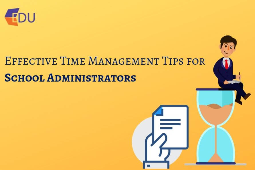 Effective Time Management Tips for School Administrators
