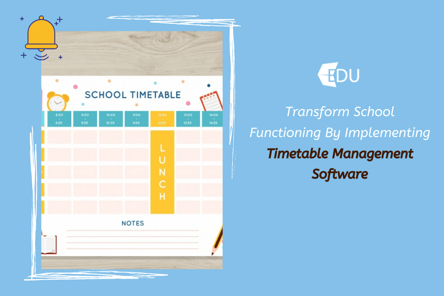 Transform School Functioning By Implementing Timetable Management Software