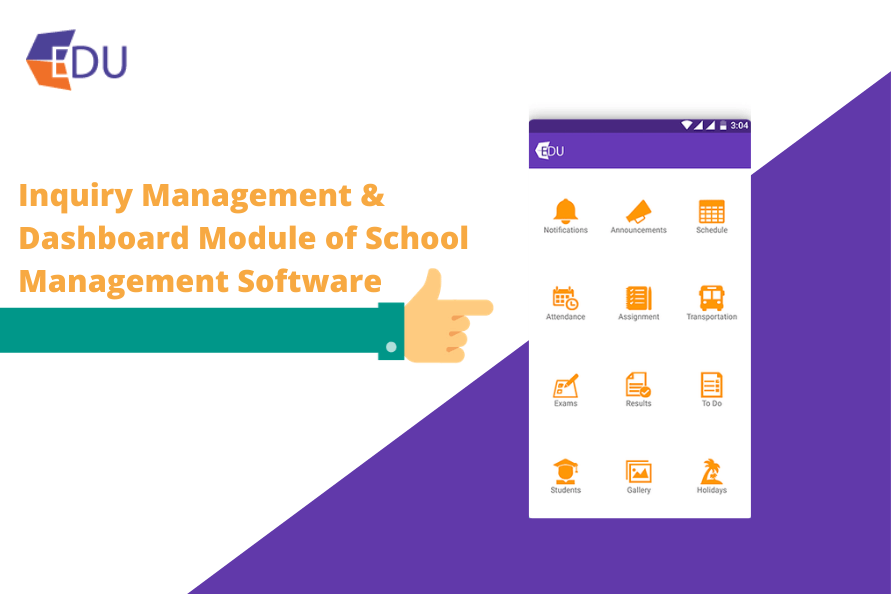 Inquiry Management And Dashboard Module of School Management Software