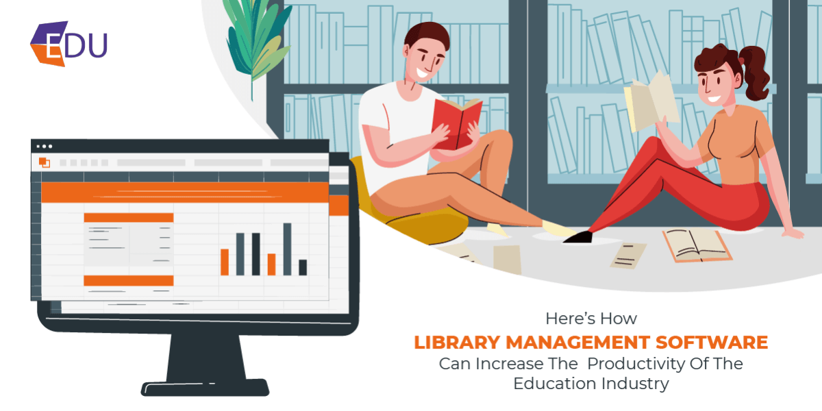 How Library Management Software Can Increase The Productivity Of Education Industry