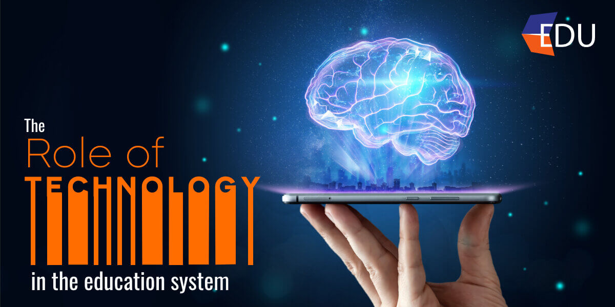 The Role of Technology In the Education System